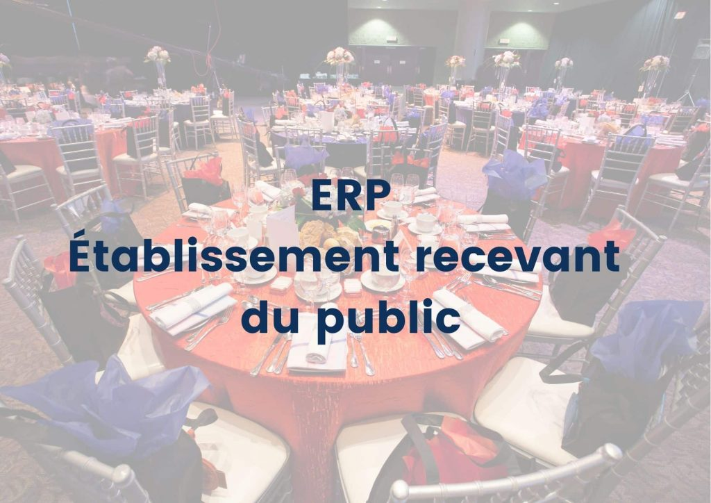 ERP établissement recevant du public